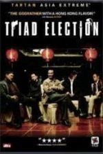 Nonton Film Triad Election (2006) Subtitle Indonesia Streaming Movie Download