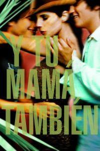 Nonton Film Y Tu Mamá También (2001) Subtitle Indonesia Streaming Movie Download