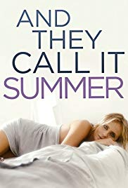 And They Call It Summer (2012)