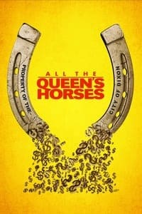Nonton Film All the Queen's Horses (2017) Subtitle Indonesia Streaming Movie Download