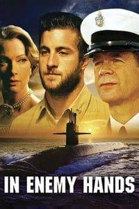 In Enemy Hands (2005)