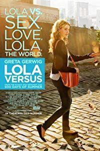 Lola Versus (2012)