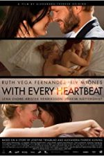 Nonton Film With Every Heartbeat (2011) Subtitle Indonesia Streaming Movie Download