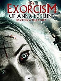 The Exorcism of Anna Ecklund (2016)