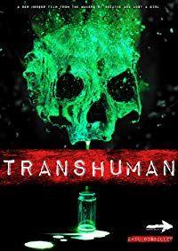 Transhuman (2017)