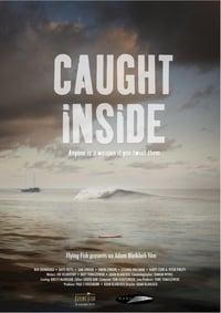 Caught Inside (2010)