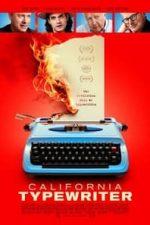 Nonton Film California Typewriter (2017) Subtitle Indonesia Streaming Movie Download
