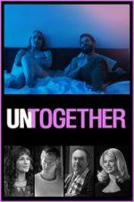 Nonton Film Untogether (2019) Subtitle Indonesia Streaming Movie Download