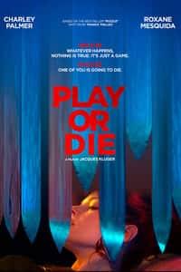Play or Die (2019)