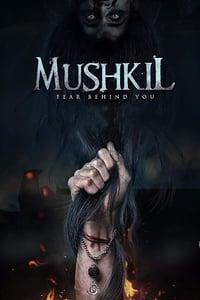 Mushkil (2018)