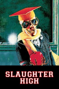 Nonton Film Slaughter High (1986) Subtitle Indonesia Streaming Movie Download