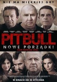 Pitbull. Nowe porzadki (2016)