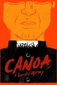 Canoa: A Shameful Memory (1976)