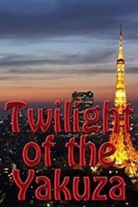 Twilight of the Yakuza (2013)