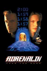 Adrenalin: Fear the Rush (1996)