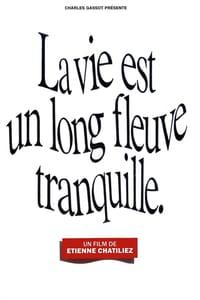 Life Is a Long Quiet River (1988)