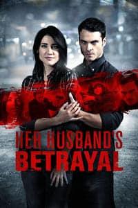 Her Husband's Betrayal (2013)