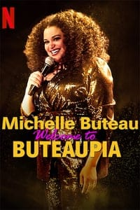 Michelle Buteau: Welcome to Buteaupia (2020)