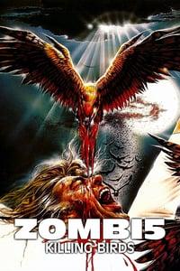 Zombie 5: Killing Birds (1987)