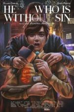 Nonton Film He Who Is Without Sin (2020) Subtitle Indonesia Streaming Movie Download