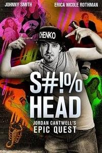 S#!%head: Jordan Cantwell's Epic Quest (2020)