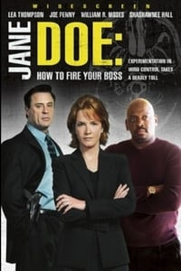 Jane Doe: How to Fire Your Boss (2007)