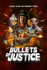 Nonton Film Bullets of Justice (2019) Subtitle Indonesia Streaming Movie Download