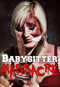 Babysitter Massacre (2013)
