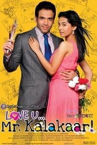 Love U… Mr. Kalakaar! (2011)