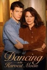 Nonton Film Dancing at the Harvest Moon (2002) Subtitle Indonesia Streaming Movie Download