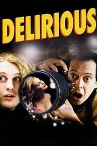 Delirious (2006)