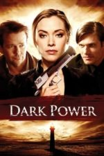 Nonton Film Dark Power (2013) Subtitle Indonesia Streaming Movie Download