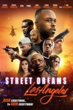 Nonton Film Street Dreams: Los Angeles (2018) Subtitle Indonesia Streaming Movie Download