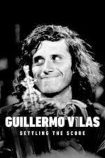 Nonton Film Guillermo Vilas: Settling the Score (2020) Subtitle Indonesia Streaming Movie Download