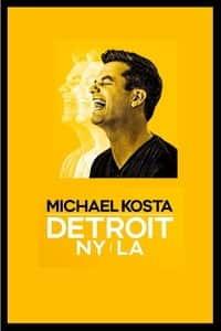Michael Kosta: Detroit. NY. LA (2020)