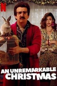 An Unremarkable Christmas (2020)