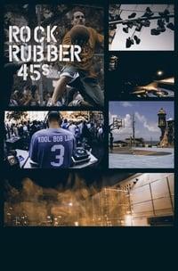 Rock Rubber 45s (2018)