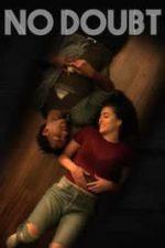 Nonton Film No Doubt (2019) Subtitle Indonesia Streaming Movie Download