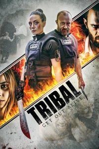 Nonton Film Tribal: Get Out Alive (2020) Subtitle Indonesia Streaming Movie Download