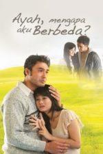 Nonton Film Ayah, Mengapa Aku Berbeda? (2011) Subtitle Indonesia Streaming Movie Download
