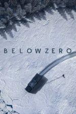 Nonton Film Below Zero (2021) Subtitle Indonesia Streaming Movie Download