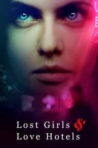 Lost Girls & Love Hotels (2020)