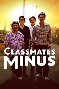 Nonton Film Classmates Minus (2020) Subtitle Indonesia Streaming Movie Download