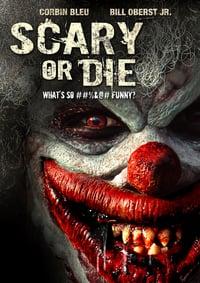 Scary or Die (2012)