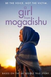 A Girl From Mogadishu (2019)
