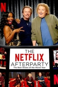 The Netflix Afterparty: The Best Shows of The Worst Year (2020)