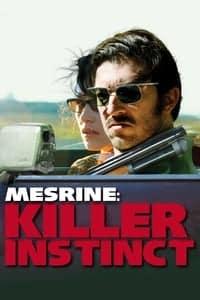 Mesrine: Killer Instinct (2008)