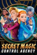 Nonton Film Secret Magic Control Agency (2021) Subtitle Indonesia Streaming Movie Download