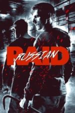 Nonton Film Russian Raid (2020) Subtitle Indonesia Streaming Movie Download
