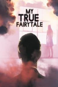 My True Fairytale (2021)